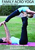 Family Acro Yoga
