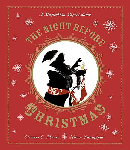 The Night Before Christmas: A Magical Pop-up Edition (Magical Cut Paper Editions) di Clement C. Moore