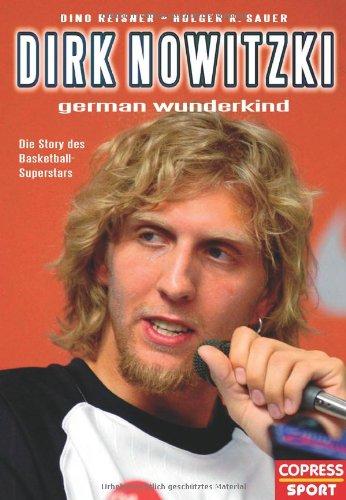 Basketball-superstar (Dirk Nowitzki - German Wunderkind: Die Story des Basketball-Superstars)