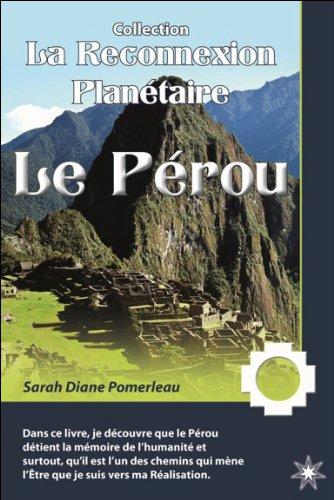 La Reconnexion Planétaire - Le Pérou