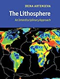 The Lithosphere: An Interdisciplinary Approach