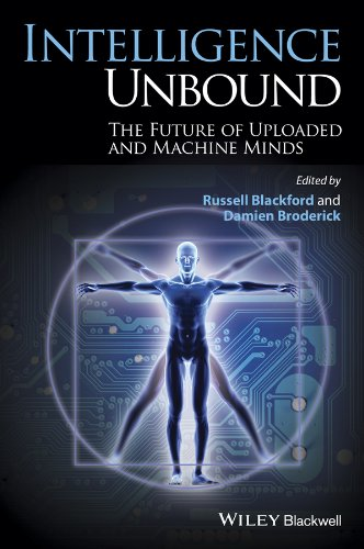 Intelligence unbound the future of uploaded and machine minds ebook intelligence unbound the future of uploaded and machine minds ebook russell blackford damien broderick amazon kindle store fandeluxe Choice Image
