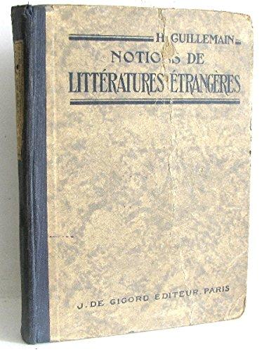 Notions de littératures étrangères envisagées dans leurs rapports avec la littérature française. Troisième édition
