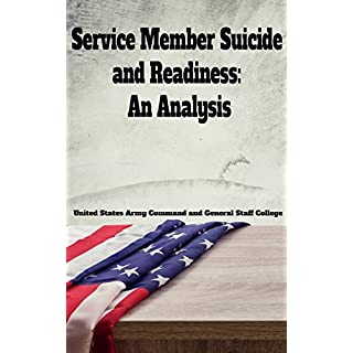 Service Member Suicide and Readiness: An Analysis. (English Edition)