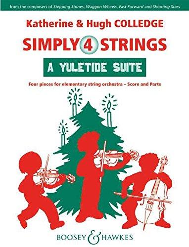 A Yuletide Suite: Eine Suite aus traditionellen Weihnachtsliedern. Streicher (Violinen und Violoncelli, Violen und Kontrabässe ad libitum) und Klavier. Partitur und Stimmen. (Simply4Strings)