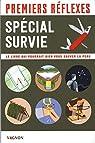 Premiers réflexes - Spécial survie par Baldacchino