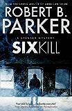 Sixkill (A Spenser Mystery)