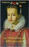 La Princesse de Montpensier - Format Kindle - 1,48 €