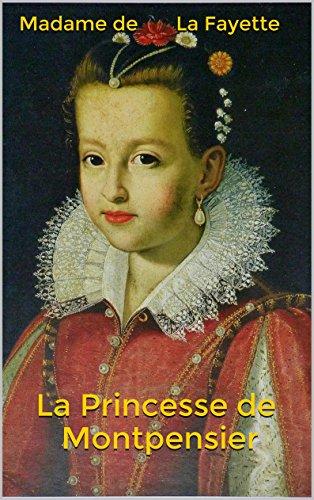 La Princesse de Montpensier par Madame de La Fayette