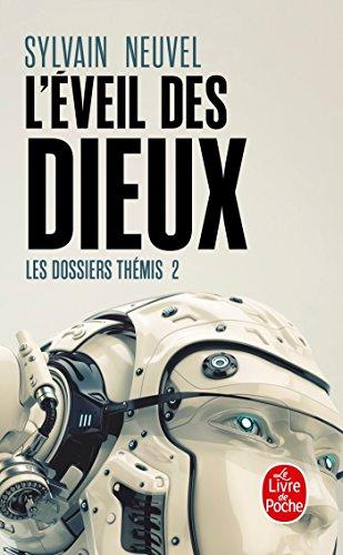 L'Eveil des Dieux (Les Dossiers Thémis, Tome 2)