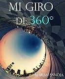 Libros PDF Mi giro de 360 (PDF y EPUB) Descargar Libros Gratis