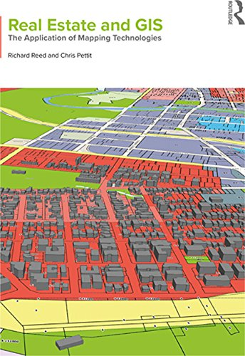 Real Estate and GIS: The Application of Mapping Technologies (English Edition)