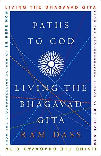 Paths To God: Living the Bhagavad Gita por Ram Dass