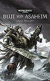 Warhammer 40.000 - Blut von Asaheim: Ein Space-Wolves-Roman Band 1