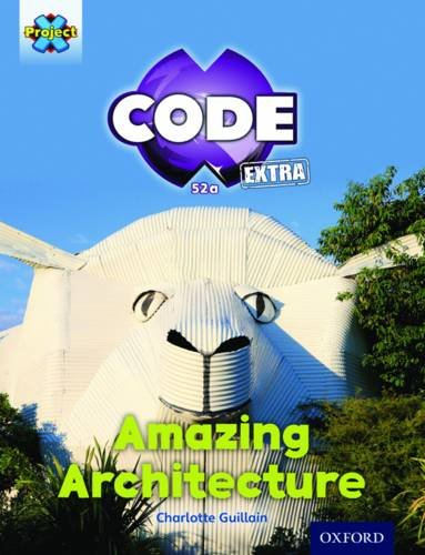 Project X CODE Extra: Gold Book Band, Oxford Level 9: Marvel Towers: Amazing Architecture