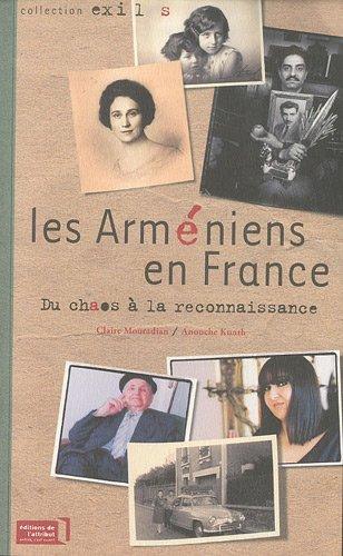Les Arméniens en France : Du chaos à la reconnaissance