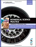Biomedical Science Practice (Fundamentals of Biomedical Science)