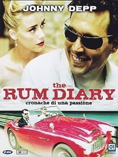 The Rum Diary - Cronache Di Una Passione by Johnny Depp