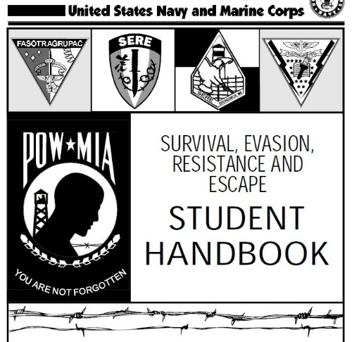 SURVIVAL, EVASION, RESISTANCE AND ESCAPE HANDBOOK, SERE and U.S. RIFLE CALIBER 30, M1, US Army Field Manual, FM 22-5 combined (English Edition) M1-marine