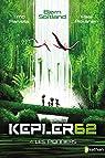 Kepler 62, tome 4 : Les pionniers par Sortland