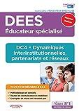 DEES - DC4 Dynamiques interinstitutionnelles, partenariats et réseaux - Diplôme d'État d'Éducateur spécialisé DEES - Nouveau Diplôme