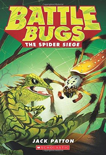 The Spider Siege (Battle Bugs #2) - Für Patton General Kinder