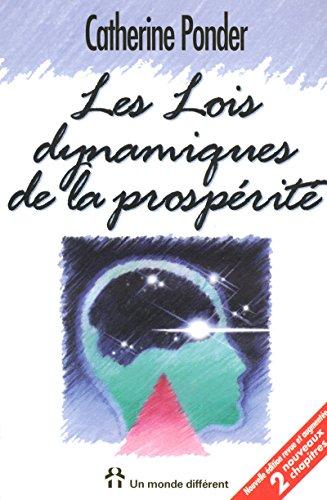 Les Lois dynamiques de la prospérité par Catherine Ponder