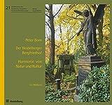 Der Heidelberger Bergfriedhof - Harmonie von Natur und Kultur: Ein Bildband (Schriftenreihe des Stadtarchivs Heidelberg - Sonderveröffentlichungen)