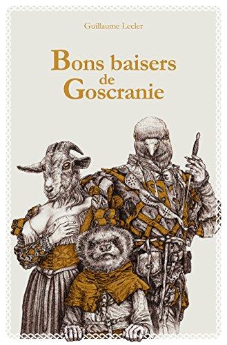 Bons baisers de Goscranie (Deux zéros et demi) par Guillaume Lecler