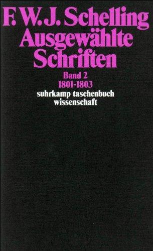 Ausgewählte Schriften in 6 Bänden: Band 2: 1801-1803 (suhrkamp taschenbuch wissenschaft)