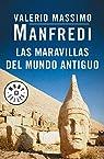 Las maravillas del mundo antiguo par Manfredi