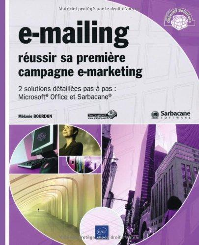 E-mailing - Réussir vos campagnes E-marketing