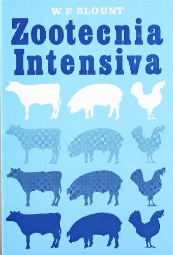 Zootecnia intensiva por W. P. Blount