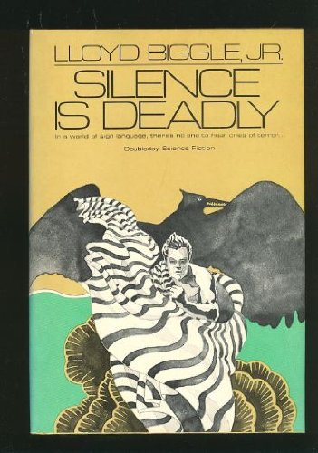 Silence Is Deadly (Doubleday Science Fiction)