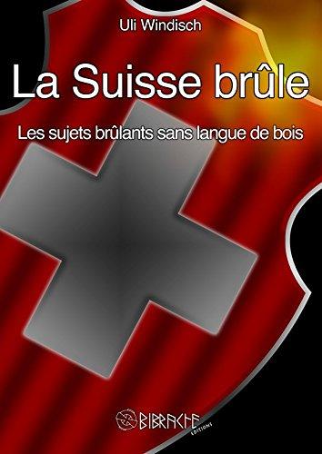 La Suisse brle