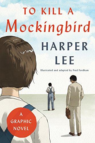 To Kill a Mockingbird: A Graphic Novel (To Kill A Mockingbird Kindle)