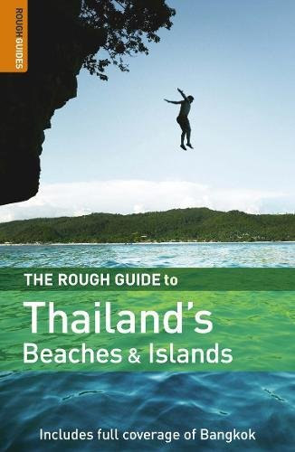 The Rough Guide to Thailand's Beaches  &  Islands 3 (Rough Guide Travel Guides) - Thailand Guides Rough