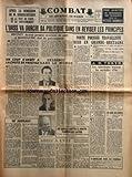 COMBAT [No 6319] du 16/10/1964 - APRES LA DEMISSION DE M KHROUCHTCHEV DE LA TETE DU PARTI ET DU GOUVERNEMENT - L'URSS VA DURCIR SA POLITIQUE SANS EN REVISER LES PRINCIPES - BREJNEV DEVIENT PREMIER SECRETAIRE DU PARTI ET KOSSYGUINE CHEF DU GOUVERNEMEN