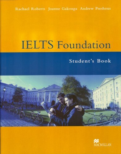 IELTS Foundation: Student's Book by Rachael Roberts (2004-03-22)