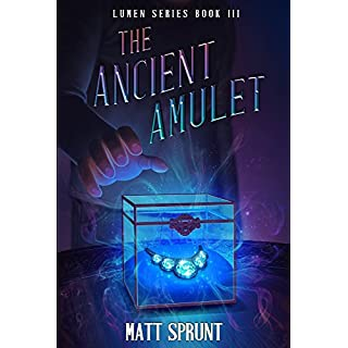 The Ancient Amulet: Lumen Epic Fantasy Series Book 3 (Lumen Series) (English Edition)