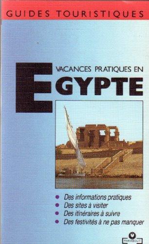 Vacances pratiques en Egypte par Olivier Tiano