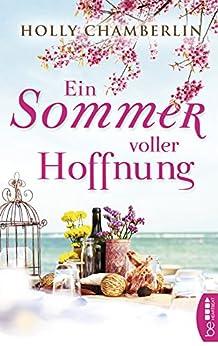 Ein Sommer voller Hoffnung von [Chamberlin, Holly]