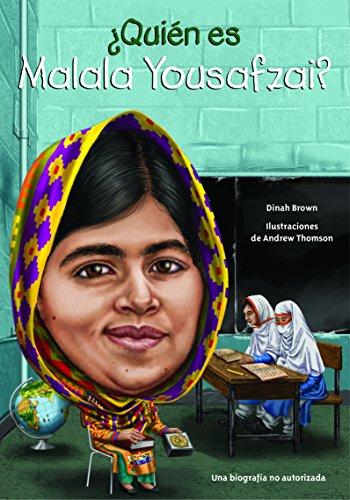 Quien Es Malala Yousafzai? (Quien Fue...? / Who Was...?)
