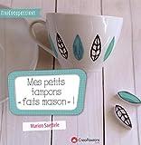 Telecharger Livres Mes petits tampons faits maison Un livre pratique pour faire ses tampons soi meme avec tous types de supports (PDF,EPUB,MOBI) gratuits en Francaise