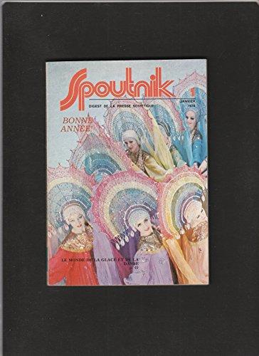 revue SPOUTNIK digest de la presse soviétique [No 1 de janvier 1979] Bonne année / Le monde de la glace et de la danse par Collectif