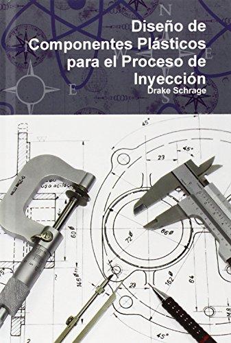 Diseño de Componentes Plásticos para el Proceso de Inyección