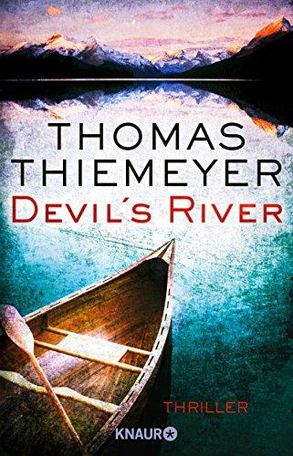 Buchseite und Rezensionen zu 'Devil's River: Thriller' von Thomas Thiemeyer