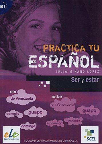 Ser y estar: Practica tu español por Julia Miñano López