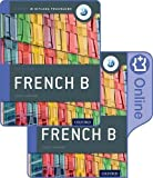 #9: IB French B Course Book Pack: Oxford IB Diploma Programme (Print Course Book & Enhanced Online Course Book)