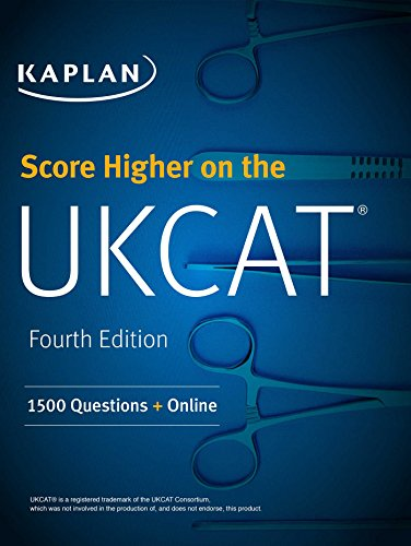 Score Higher on the UKCAT: 1500 Questions with the Book, 3 Mock Exams and Online Question Bank (Kaplan Test Prep) por Kaplan Test Prep